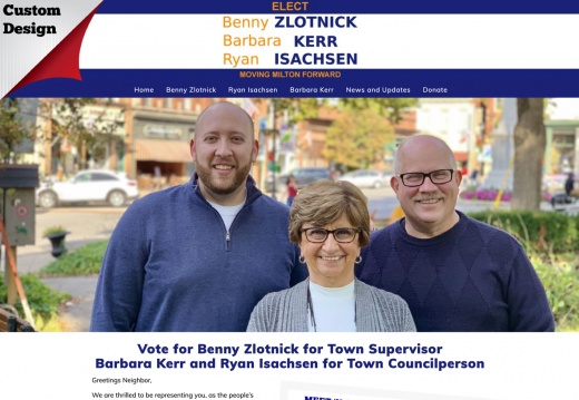 Benny Zlotnick for Milton Town Supervisor  - Barbara Kerr for Town Councilperson and Ryan Isachsen for Town Councilperson